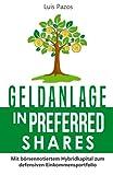 Geldanlage in Preferred Shares: Mit börsennotiertem Hybridkapital zum defensiven Einkommensportfolio