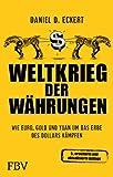 Weltkrieg der Währungen: Wie Euro, Gold und Yuan um das Erbe des Dollars kämpfen