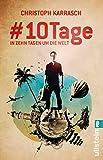 #10Tage: In zehn Tagen um die Welt