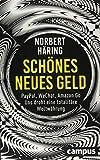 Norbert Häring: Schönes neues Geld