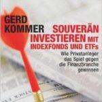 Gerd Kommer - Souverän investieren