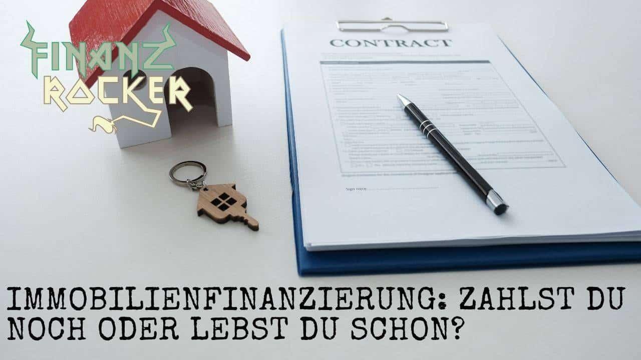 Immobilienfinanzierung Vertrag Schlüssel