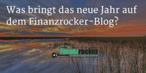 Ausblick_Finanzrocker-Blog