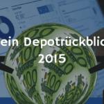 Depotrückblick 2015 – Ziele, Erfolge und mehr (Podcast)