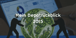 Mein Depotrückblick 2015