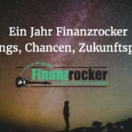 1 Jahr Finanzrocker: Learnings, Chancen und Zukunftsplanung (+Podcast)