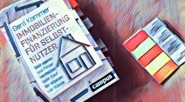 Gerd Kommer: Immobilienfinanzierung für Selbstnutzer