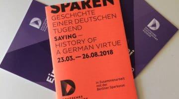 """Deutsches Historisches Museum: """"Sparen – Geschichte einer deutschen Tugend"""""""