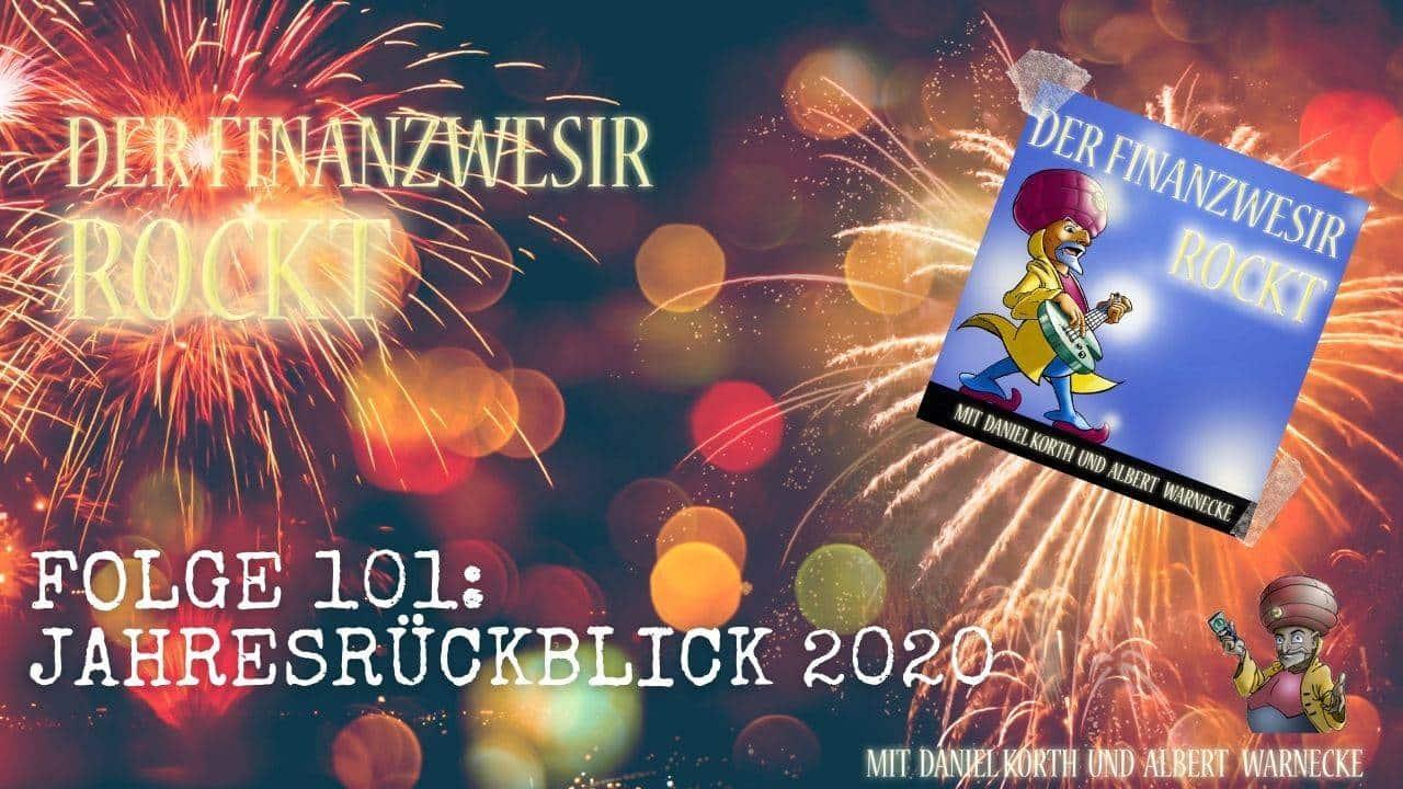 Jahresrückblick 2020 - Der Finanzwesir rockt