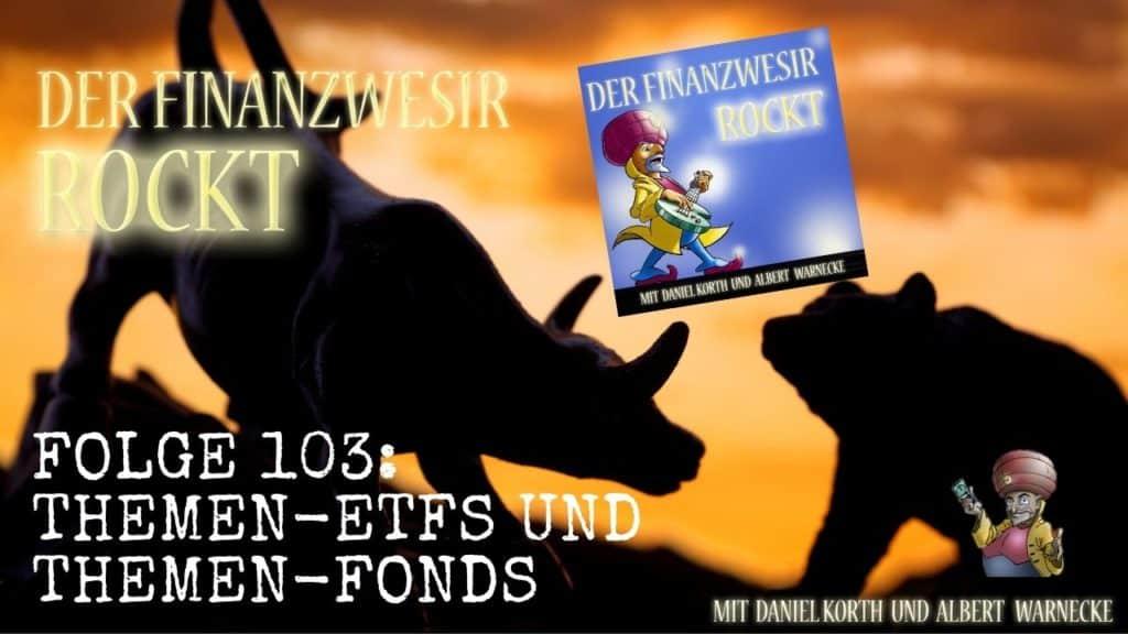 Themen-ETFs und Themen-Fonds