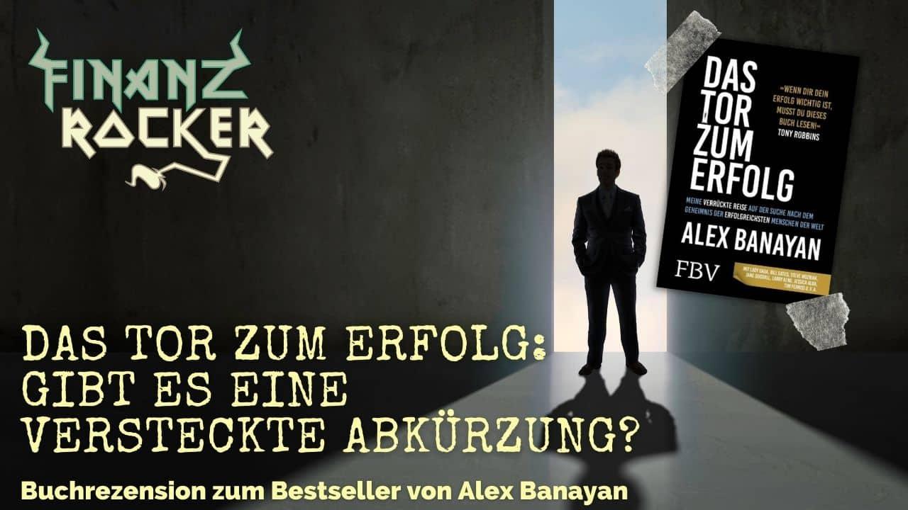 Alex Banayan Das Tor zum Erfolg Buch